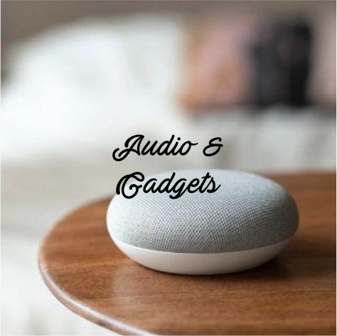 Audio & Gadgets